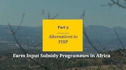 Alternatives to fisp: farm input…